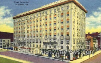 Hotel Brunswick - Lancaster, Pennsylvania PA Postcard