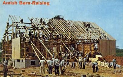 Amish Barn Raising - Lancaster, Pennsylvania PA Postcard