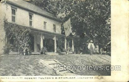 Robert Fulton's Birthplace - Lancaster, Pennsylvania PA Postcard