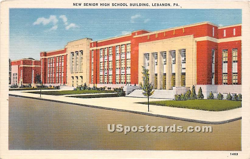 New Senior High School Building - Lebanon, Pennsylvania PA Postcard