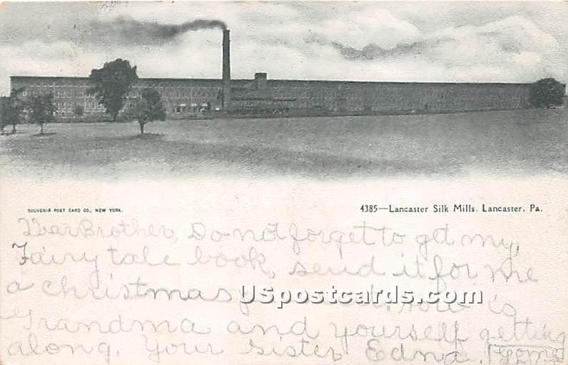 Lancaster Silk Mills - Pennsylvania PA Postcard