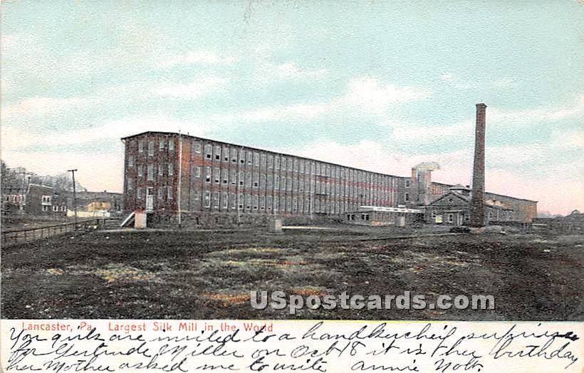Largest Silk Mill - Lancaster, Pennsylvania PA Postcard