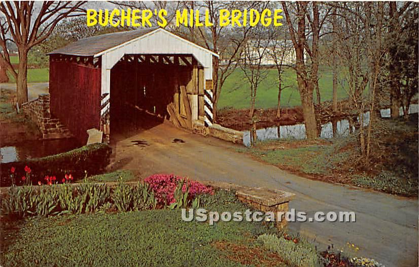 Bucher's Mill Bridge - Lancaster County, Pennsylvania PA Postcard
