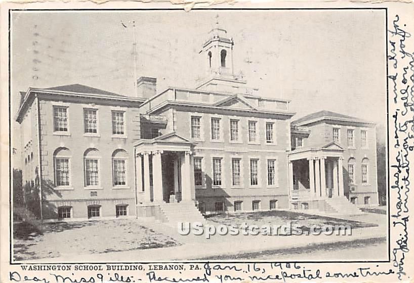 Washington School Building - Lebanon, Pennsylvania PA Postcard