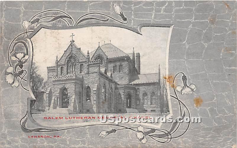 Salem Lutheran Memorial Chapel - Lebanon, Pennsylvania PA Postcard