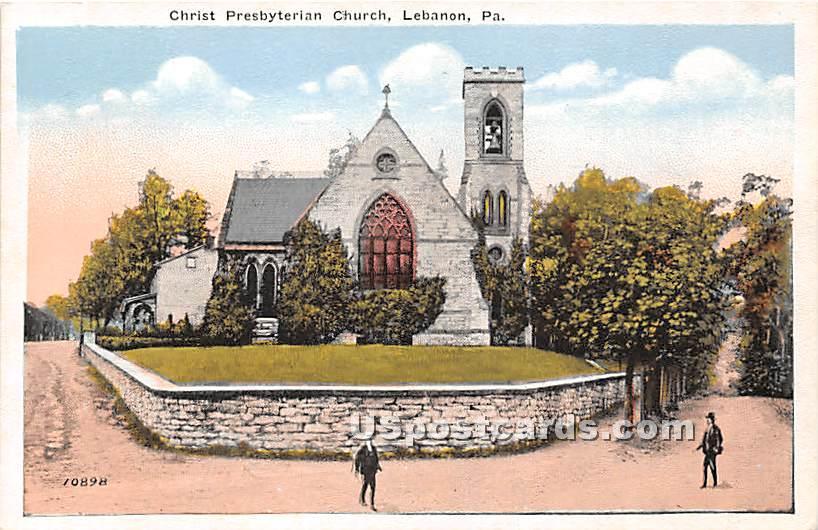 Christ Presbyterian Church - Lebanon, Pennsylvania PA Postcard