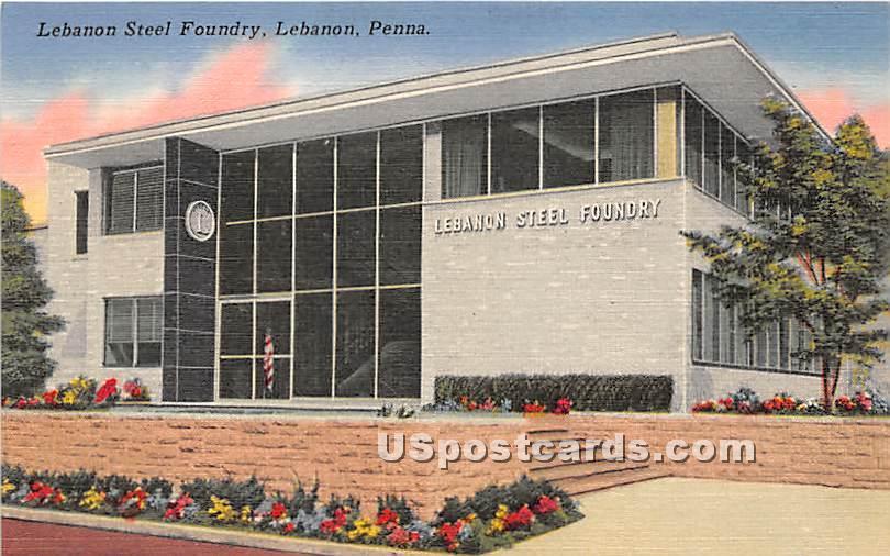 Lebanon Steel Foundry - Pennsylvania PA Postcard