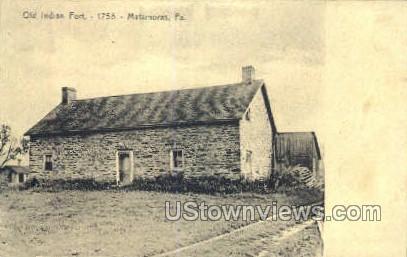 Old Indian Fort - Matamoras, Pennsylvania PA Postcard