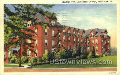 Hulings Hall, Allegheny College - Meadville, Pennsylvania PA Postcard