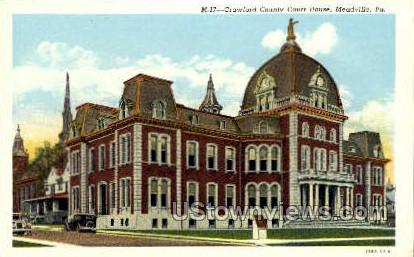 Crawford County Court House - Meadville, Pennsylvania PA Postcard