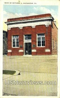Bank of Matamoras - Pennsylvania PA Postcard