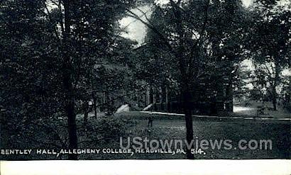 Bentley Hall, Allegheny College - Meadville, Pennsylvania PA Postcard