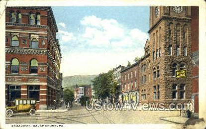 Broadway - Mauch Chunk, Pennsylvania PA Postcard