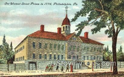 Old Walnut Street Prison 1774 - Philadelphia, Pennsylvania PA Postcard