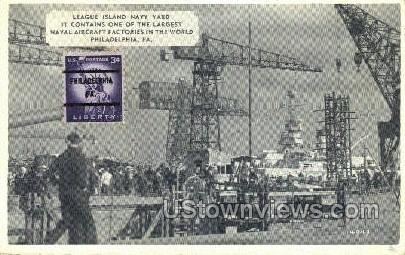 League Island Navy Yard - Philadelphia, Pennsylvania PA Postcard