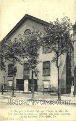 St. George's Methodist Church - Philadelphia, Pennsylvania PA Postcard