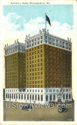 Sylvania Hotel - Philadelphia, Pennsylvania PA Postcard