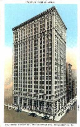 Franklin Trust Bldg - Philadelphia, Pennsylvania PA Postcard