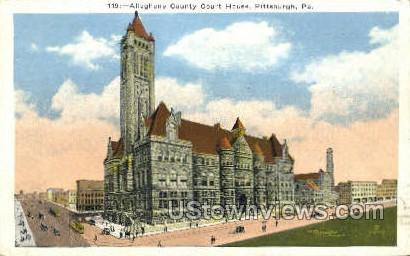 Allegheny County Court House - Pittsburgh, Pennsylvania PA Postcard