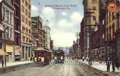 Federal Street - Pittsburgh, Pennsylvania PA Postcard