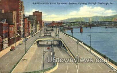 Water Front Blvd. Lincoln Highway - Pittsburgh, Pennsylvania PA Postcard