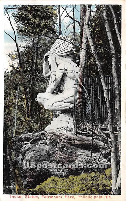 Indian Statue, Fairmount Park - Philadelphia, Pennsylvania PA Postcard