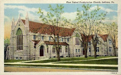 1st United Presbyterian Church - Indiana, Pennsylvania PA Postcard