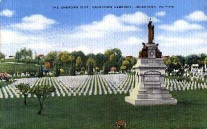 The Unknown Plot, Grandview Cemetery - Johnstown, Pennsylvania PA Postcard