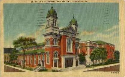 St. Peters Cathedral  - Scranton, Pennsylvania PA Postcard