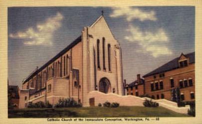 Catholic Church of Immaculate Conception  - Washington, Pennsylvania PA Postcard