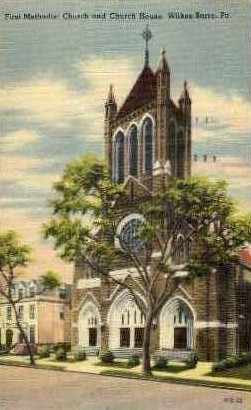 First Methodist Church and Church House - Wilkes-Barre, Pennsylvania PA Postcard