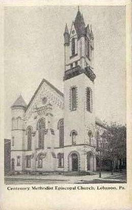 Cantenary Methodist Episcopal Church - Lebanon, Pennsylvania PA Postcard