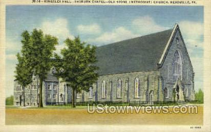 Kingsley Hall, Thoburn Chapel - Meadville, Pennsylvania PA Postcard