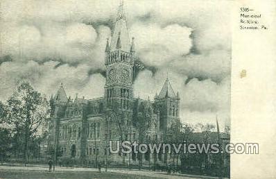 Municipal Bldg - Scranton, Pennsylvania PA Postcard