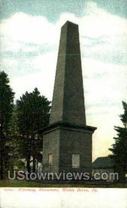 Wyoming Monument - Wilkes-Barre, Pennsylvania PA Postcard