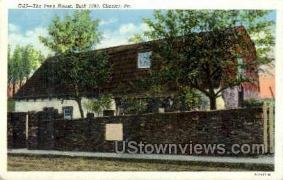 The Penn. House, 1683 - Chester, Pennsylvania PA Postcard