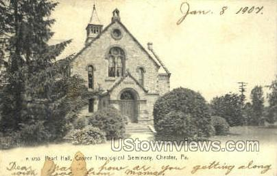 Peral Hall, Crozer Theological Seminary - Chester, Pennsylvania PA Postcard