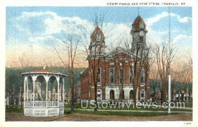 Court House & Band Stand - Franklin, Pennsylvania PA Postcard