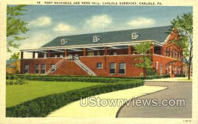 Post Exchange & Mess Hall - Carlisle, Pennsylvania PA Postcard