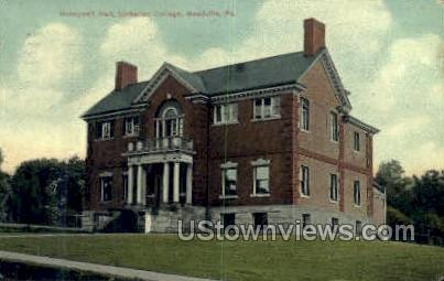 Hunnywell Hall, Unitarian College - Meadville, Pennsylvania PA Postcard