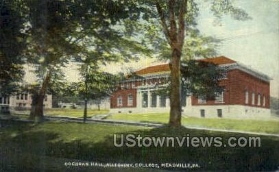 Cochran Hall, Allegheny College - Meadville, Pennsylvania PA Postcard