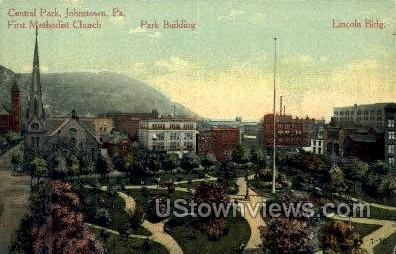 Central Park, First Methodist Church - Johnstown, Pennsylvania PA Postcard
