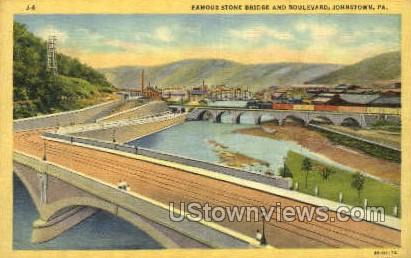 Famous Stone Bridge - Johnstown, Pennsylvania PA Postcard
