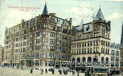 Colonial European Hotel - York, Pennsylvania PA Postcard