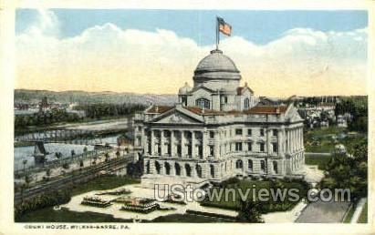 Court House, Wilkes-Barre - Pennsylvania PA Postcard