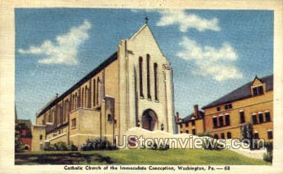 Catholic Church Immaculate Conception - Washington, Pennsylvania PA Postcard