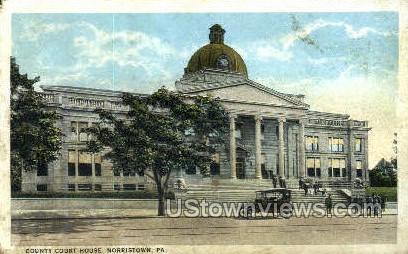 County Court House - Norristown, Pennsylvania PA Postcard
