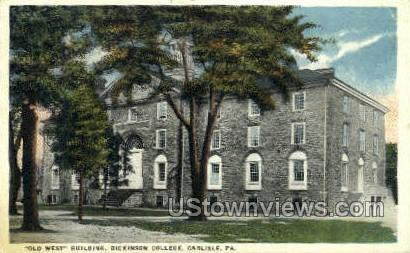Old West Bldg, Dickinson College - Carlisle, Pennsylvania PA Postcard