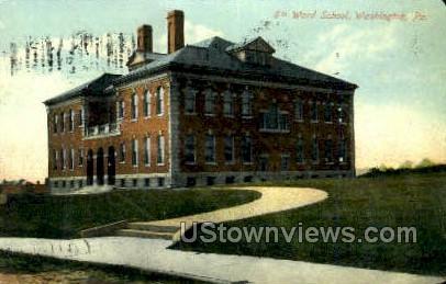 6th Ward School - Washington, Pennsylvania PA Postcard