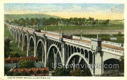 Eighth Street Bridge - Allentown, Pennsylvania PA Postcard